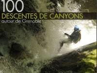 cent descente de canyon autour de grenoble