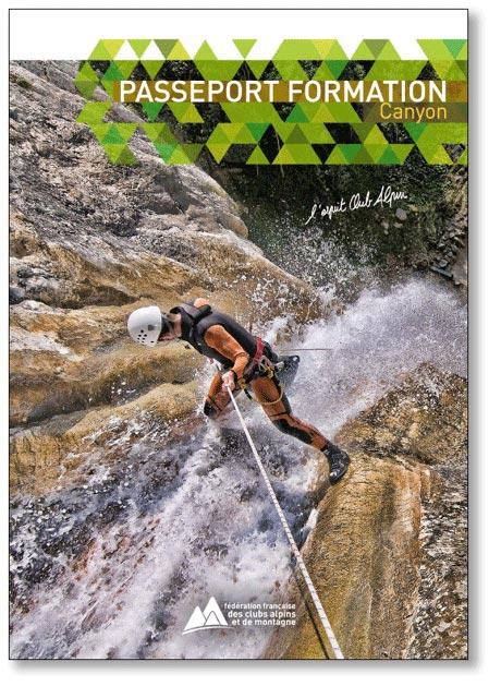 le passeport formation canyon de la FFCAM réalisé par GOLA Olivier