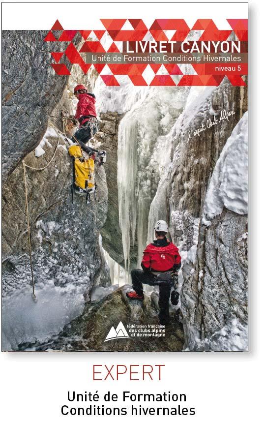 le livret unité unité de formation conditions hivernales en canyon de la FFCAM