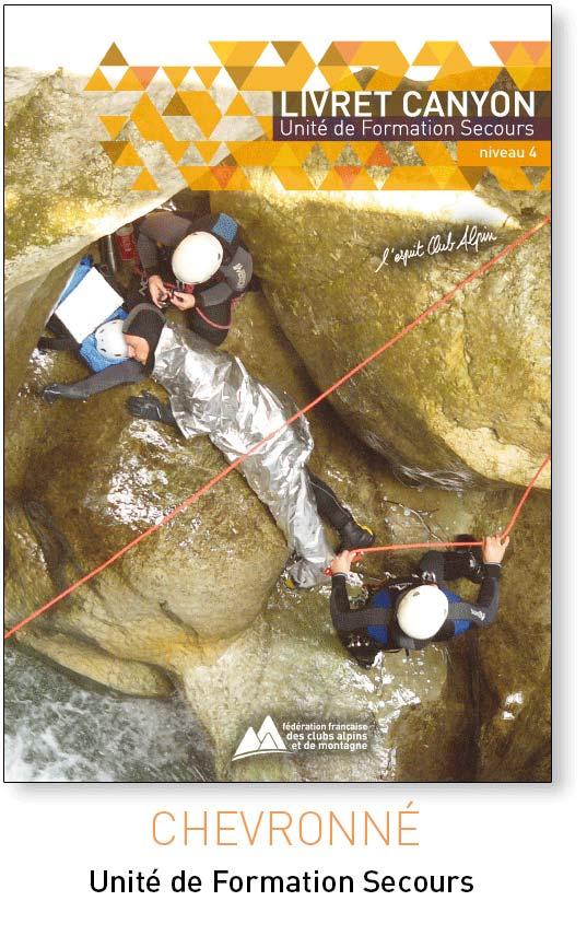 le livret unité unité de formation secours en canyon de la FFCAM
