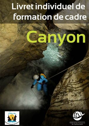 Livret formation cadres canyon EFC